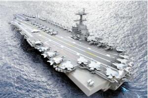 日本高清不卡码无码视频上最贵的航母:美国福特级航空母舰造价150亿美元 日本高清不卡码无码视频最强战舰