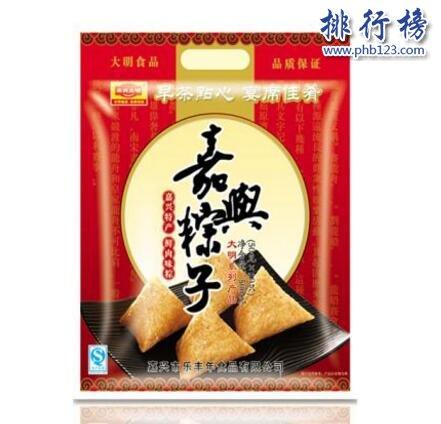 嘉兴十大品牌粽子,嘉兴粽子哪个牌子好吃?
